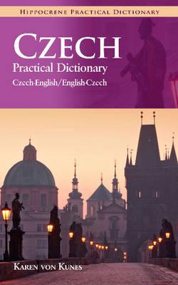 Czech-english/english-czech Practical Dictionary By Von Kunes, Karen
